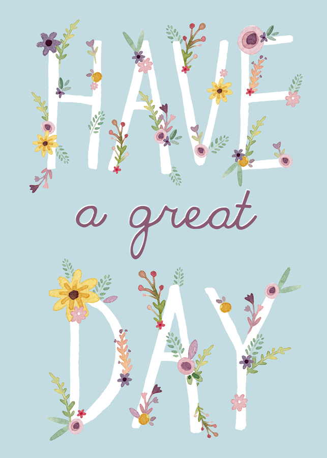 have-a-great-day-7x5
